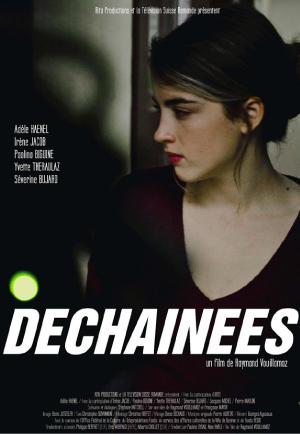 Dechainees